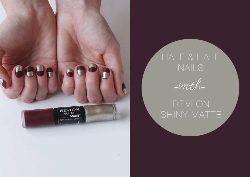 Half half nails with revlon shiny matte the blondielocks half half nails with revlon shiny matte prinsesfo Images