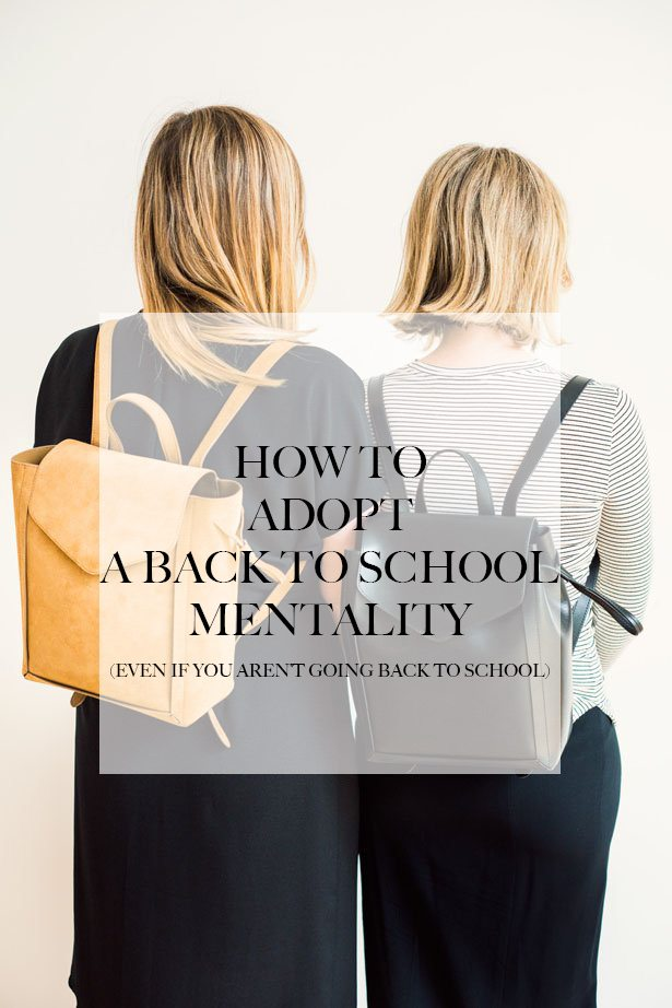 how-to-adopt-a-back-to-school-mentality copy
